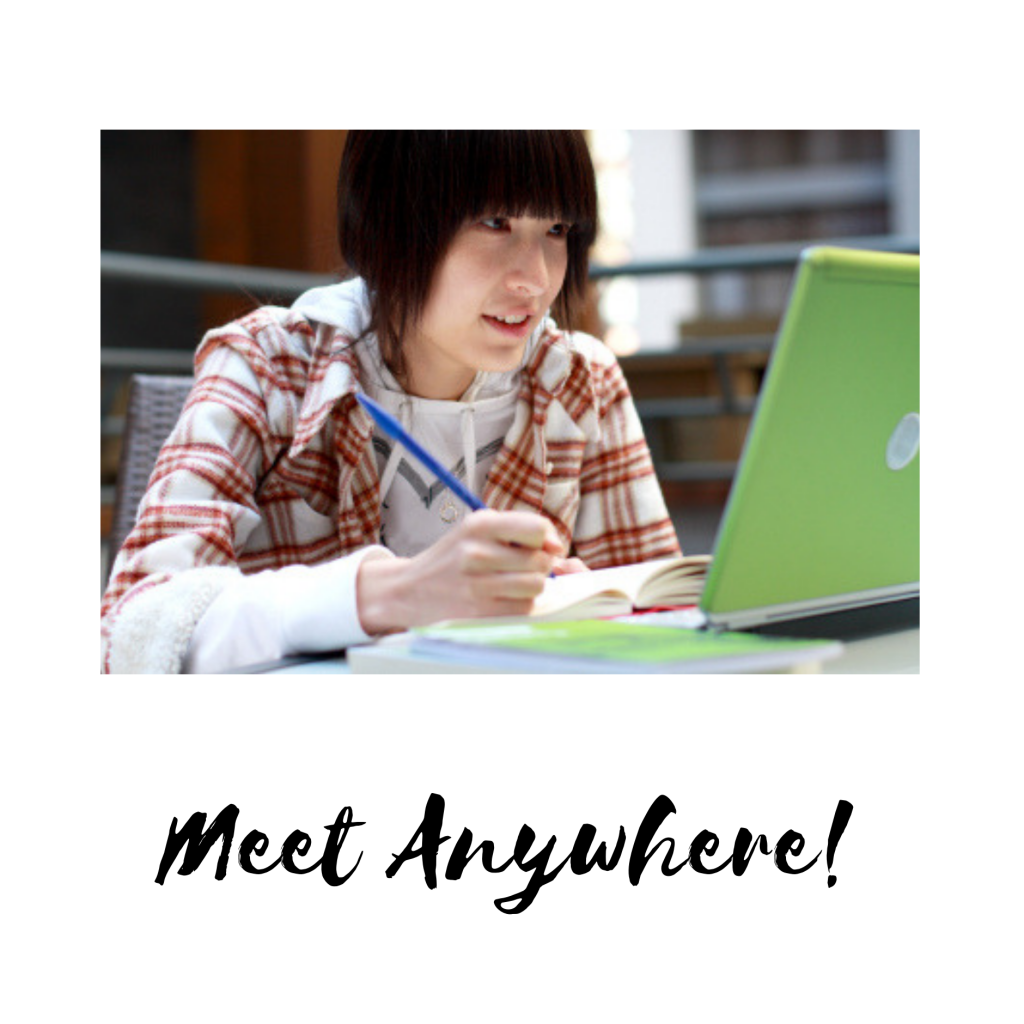 meet anywhere with online tutoring